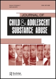 Journal of Child & Adolescent Substance Abuse.